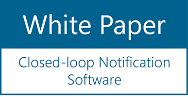 """White Paper: """"Closed-loop Notification Software"""""""