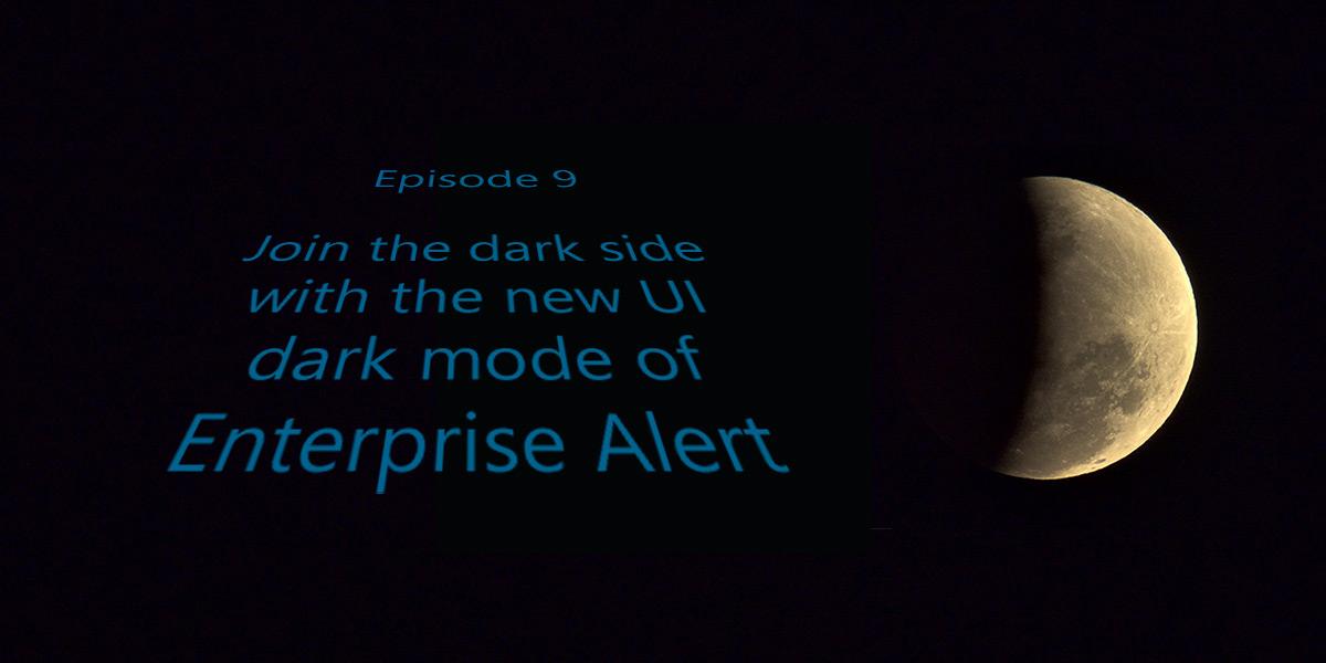 Join the Dark Side mit Enterprise Alert 9
