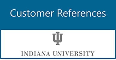 Customer References: Indiana University