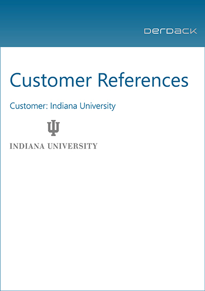 Customer References Indiana University Derdack