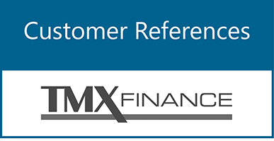 Customer References: TMX Finance®